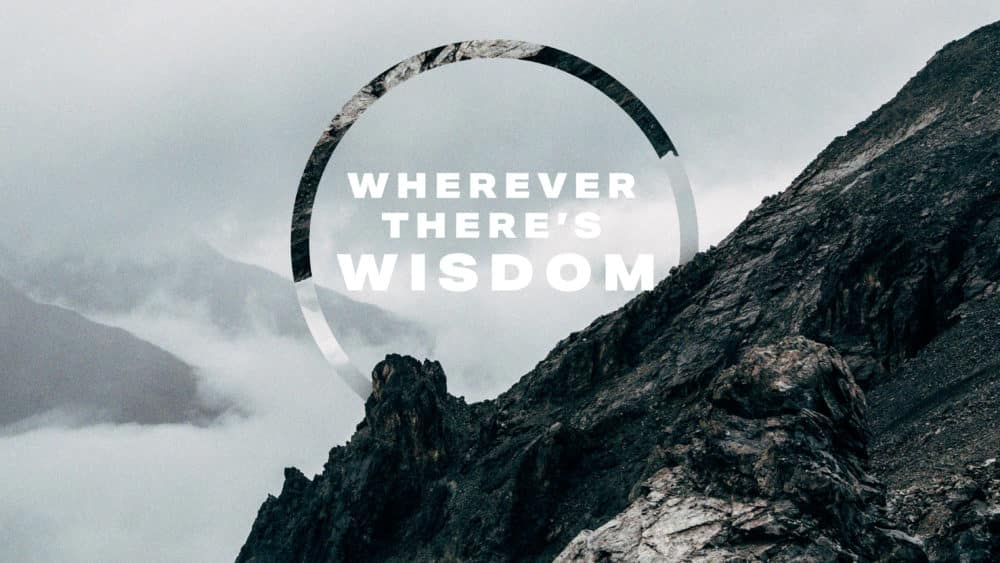 Wherever There\'s Wisdom