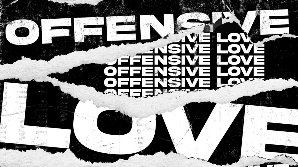 Offensive Love