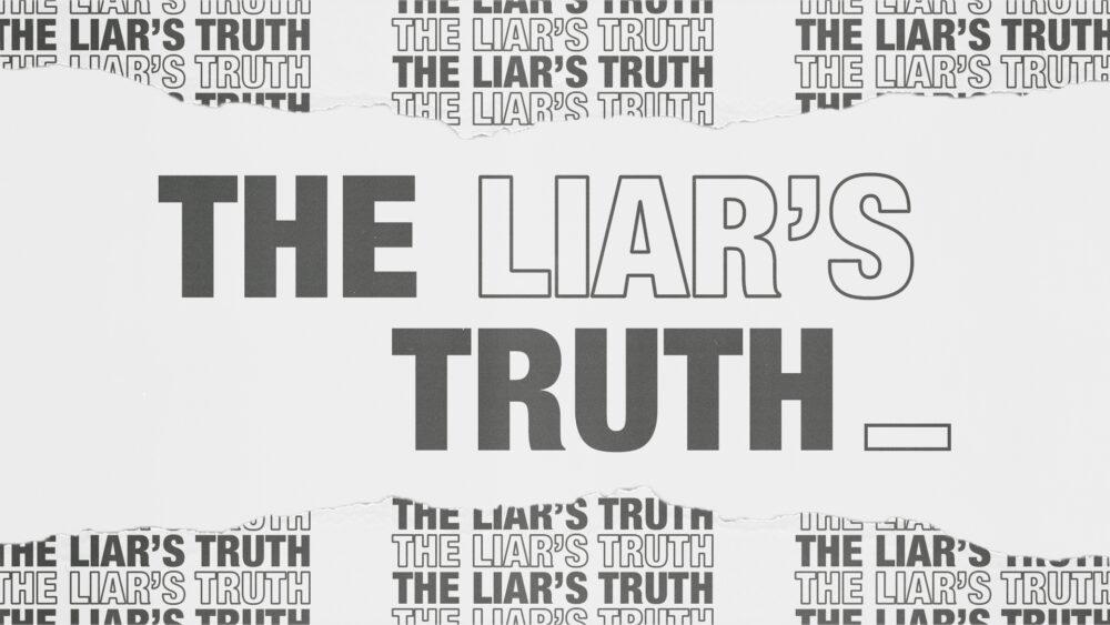 The Liar's Truth